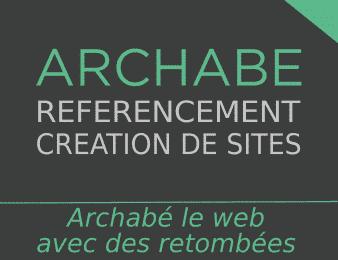 ARCHABE référencement création de sites le web avec des retombées